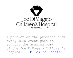 HSBN supports the Joe DiMaggio Children's Hospital